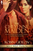The Cheyenne Maiden - Robin Gideon