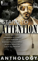 Stand to Attention - Jambrea Jo Jones,Lily Harlem,Sean Michael