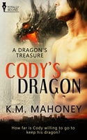 Cody's Dragon - KM Mahoney