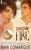 Snow Fire - Nan Comargue