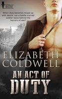An Act of Duty - Elizabeth Coldwell