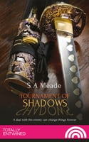 Tournament of Shadows - S.A. Meade
