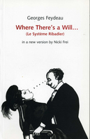 Where There's a Will - Georges Feydeau