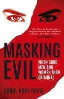 Masking Evil - Carol Anne Davis