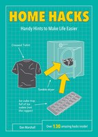 Home Hacks - Dan Marshall