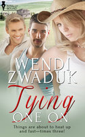 Tying One On - Wendi Zwaduk
