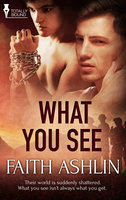 What You See - Faith Ashlin