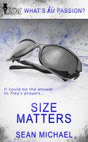 Size Matters - Sean Michael