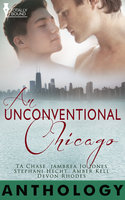 An Unconventional Chicago - T.A. Chase, Amber Kell, Jambrea Jo Jones