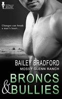 Broncs and Bullies - Bailey Bradford