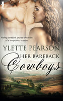 Her Bareback Cowboys - Ylette Pearson