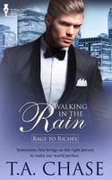 Walking in the Rain - T.A. Chase