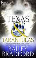 Texas and Tarantulas - Bailey Bradford