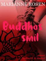 Buddhas smil - Marianne Rosen