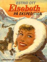 Elsebeth på Ekspedition - Estrid Ott