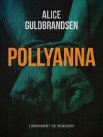 Pollyanna - Alice Norden Guldbrandsen