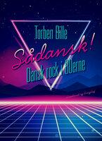 Sådansk! Dansk rock i 80'erne - Torben Bille