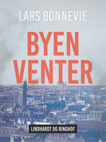 Byen venter - Lars Bonnevie