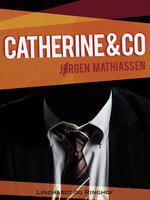 Catherine & co - Jørgen Mathiassen