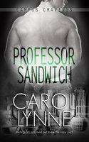 Professor Sandwich - Carol Lynne