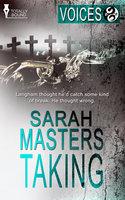 Taking - Sarah Masters