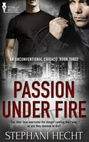 Passion Under Fire - Stephani Hecht