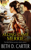 Along Came Merrie - Beth D. Carter