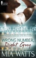 Wrong Number, Right Guy - Mia Watts