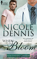When in Bloom - Nicole Dennis