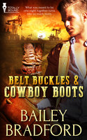 Belt Buckles and Cowboy Boots - Bailey Bradford