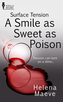 A Smile as Sweet as Poison - Helena Maeve