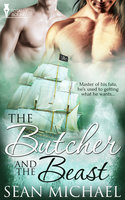 The Butcher and the Beast - Sean Michael