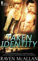 Taken Identity - Raven McAllan