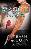 Crash and Burn - Maggie Nash