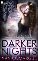 Darker Nights - Nan Comargue