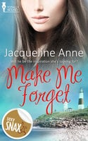 Make Me Forget - Jacqueline Anne