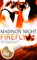 Firefly - Madison Night