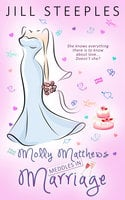 Molly Matthews Meddles in Marriage - Jill Steeples