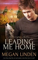 Leading Me Home - Megan Linden