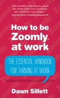 How to be Zoomly at work - Dawn Sillett