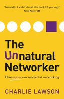 The Unnatural Networker - Charlie Lawson