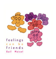 Feelings Can be Friends - Gail Maisel