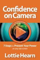 Confidence on Camera - Lottie Hearn