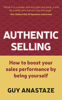 Authentic Selling - Guy Anastaze