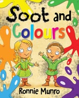 Soot and Colours - Ronnie Munro