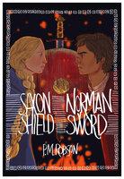 Saxon Shield, Norman Sword - P.M. Robson