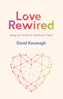 Love Rewired - David Kavanagh