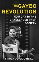 The Gaybo Revolution - Finola Doyle-O'Neill