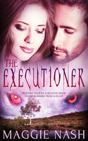 The Executioner - Maggie Nash