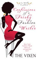 Confessions of a Frisky Fashion Writer - The Vixen